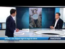 Québec : Eric Dupont signe la saga du siècle