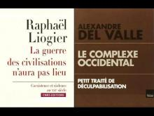 La tentation du choc des civilisations (Raphaël Liogier, Alexandre Del Valle, 2016)