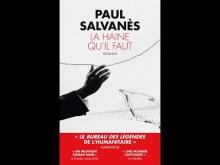 """""""la haine qu'il faut"""" un polar signé Paul Salvanès"""