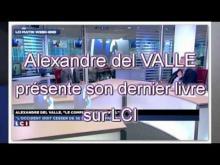 Alexandre del VALLE présente son dernier livre sur LCI