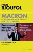 Macron, de la grande mascarade aux gilets jaunes