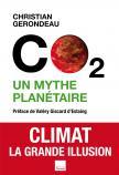 CO 2 un mythe planétaire Climat