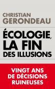 Écologie, la fin des illusions