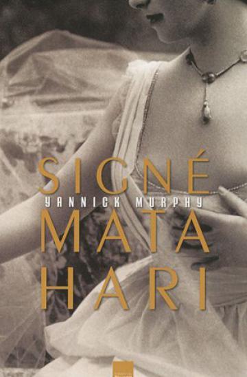 Signé Mata Hari
