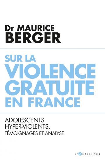 Sur la violence gratuite en France