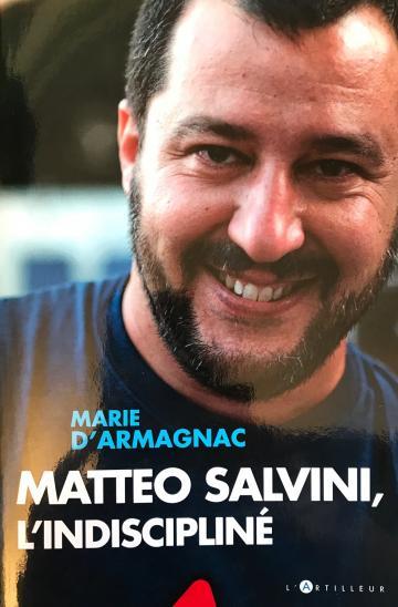 Matteo Salvini, l'indiscipliné