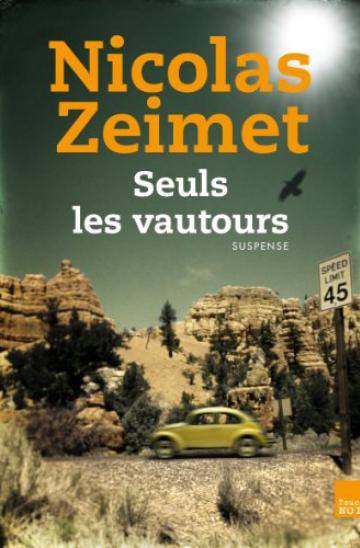 Seuls les vautours par Nicolas Zeimet