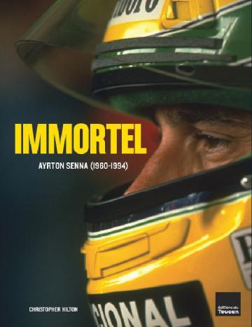 Immortel, AYRTON SENNA (1960-1994)