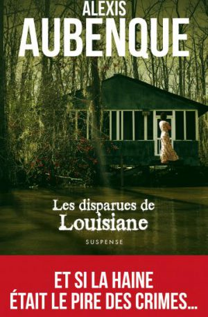Alexis aubenque disparues louisiane