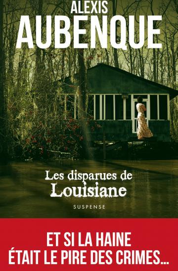 Alexis aubenque disparues louisiane