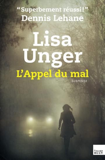 Lisa Unger appel mal