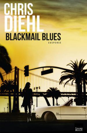 blackmail blues Chris diehl