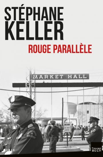 Stephane Keller rouge parallele