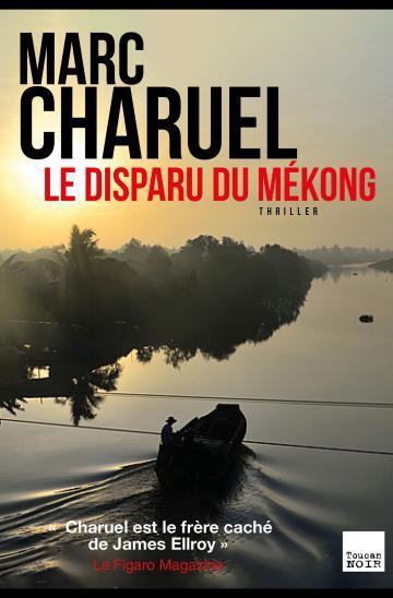 disparu Mekong charnel marc