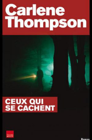 ceux qui se cachent thompson
