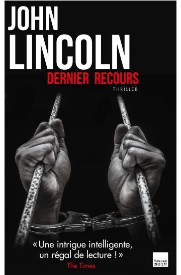 dernier recours Lincoln