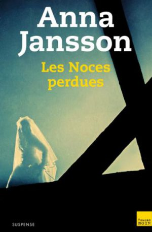 noces perdues anna jansson